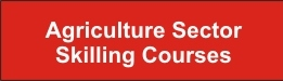 Agriculture Sector Skilling Courses