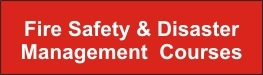 Fire Safety & Disaster Management Courses