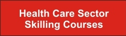 Health Care Sector Skilling Courses