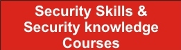 Security Skills & Security knowledge Courses